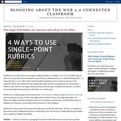 Why Single-Point Rubrics Are Awesome And 4 Ways To Use Them