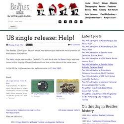 July 19th, 1965 : US single release: Help!