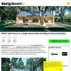 MUJI's 'plain house' is a single-storey timber dwelling
