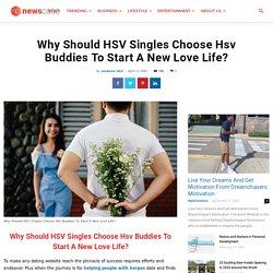 HSV Singles Choose Hsv Buddies To Start A New Love Life - Newscase