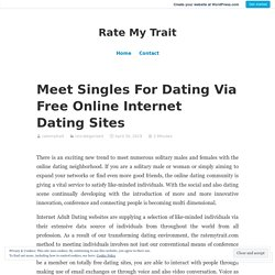 Meet Singles For Dating Via Free Online Internet Dating Sites