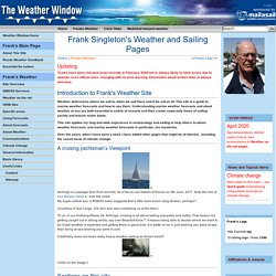 Frank Singleton's Weather and Sailing Pages - Franks-Weather - The Weather Window