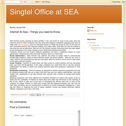 Singtel Office at SEA: Internet At Sea - Things you need to Know