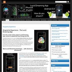 Singularity Experience - Lucid Dreaming App