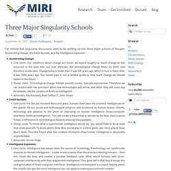 Three Major Singularity Schools : The Singularity Institute Blog