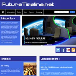Future Timeline | Technology | Singularity | 2020 | 2050 | 2100 | 2150 | 2200 | 21st century | 22nd century | 23rd century | Humanity | Predictions | Events