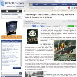 The Sinking of The Lusitania, America's Entry into World War I, A Bonanza for Wall Street