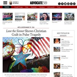 'Love the Sinner' Shows Christian Guilt in Pulse Tragedy