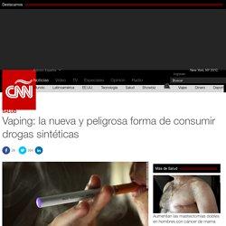 Vaping: la nueva y peligrosa forma de consumir drogas sintéticas