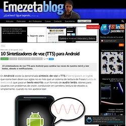 10 Sintetizadores de voz (TTS) para Android