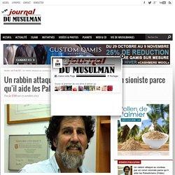 Un rabbin attaqué au couteau par un colon sioniste parce qu'il aide les Palestiniens (Vidéo) Le Journal du Musulman