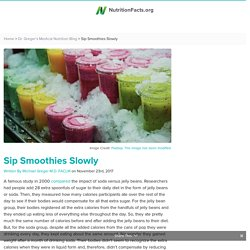 Sip Smoothies Slowly