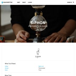 Siphon Brewing Guide