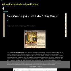 Sire Cuens j'ai viellé de Colin Muset