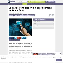 La base Sirene disponible gratuitement en Open Data