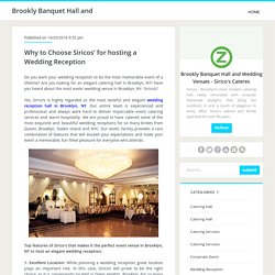 Why to Choose Siricos' for hosting a Wedding Reception