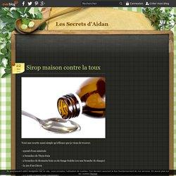 Sirop maison contre la toux - Les Secrets d'Aidan