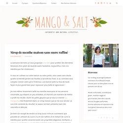 Sirop de menthe maison sans sucre raffiné - Mango and Salt