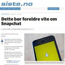 Bergensavisen - Dette bør foreldre vite om Snapchat