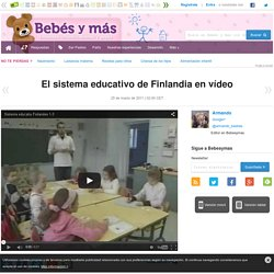 El sistema educativo de Finlandia en vídeo