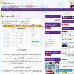sistema para horarios de clases php mysql ~ Tusolutionweb