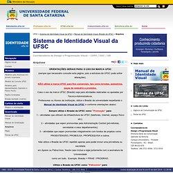 Sistema de Identidade Visual da UFSC » Arquivos