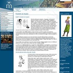 Sistema Museale della Provincia di Ravenna - Fumetti al museo
