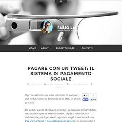 Pagare con un tweet: il sistema di pagamento sociale