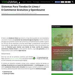 Sistemas Para Tiendas En Linea / E-Commerce Gratuitos y OpenSource