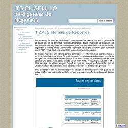 1.2.4. Sistemas de Reportes. - ITS EL GRULLO Inteligencia de Negocios