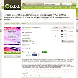 Revisão sistemática da literatura com Endnote X1 e NVivo 8: Uma abordagem simples e eficaz para investigadores da área das Ciências Sociais - Irina Saur-Amaral - CometBird
