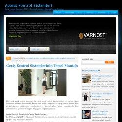 Geçiş Kontrol Sistemlerinin Temel Mantığı ~ Access Kontrol Sistemleri
