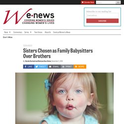 Sisters Chosen as Family Babysitters Over Brothers