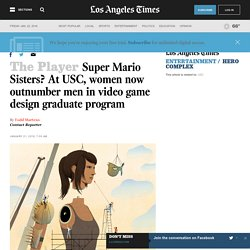Super Mario Sisters? At USC, women now outnumber men in video game design graduate program