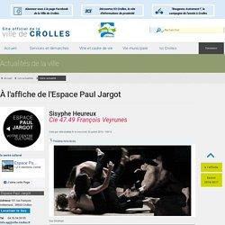 Sisyphe Heureux, l'actualité culture de la Ville de Crolles.