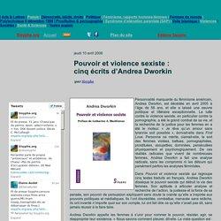 Pouvoir et violence sexiste: cinq écrits d'Andrea Dworkin