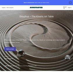 Sisyphus – The Kinetic Art Table by Bruce Shapiro