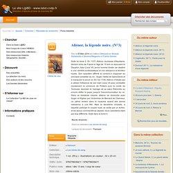 Le site L@BD - www.labd.cndp.fr - Aliénor, la légende noire. (N°3)