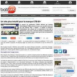 Un site plus intuitif pour la marque CTB-B+ - 05/01/17