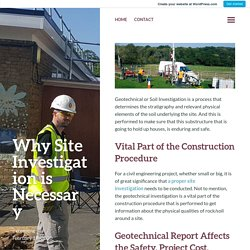 Why Site Investigation is Necessary