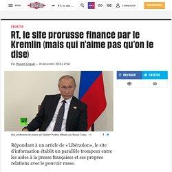 RT, le site prorusse financé par le Kremlin (mais qui n'aime pas qu'on le dise)