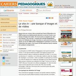 Le site.tv : une banque d'images et de vidéos