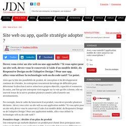 Site web ou app, quelle stratégie adopter ?