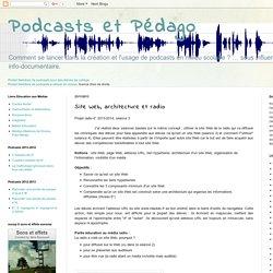 Site Web, architecture et radio