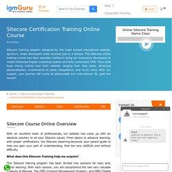 Access Sitecore Certification Online Training Course