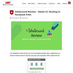 SiteGround Review: Rated #1 Hosting in Facebook Polls