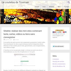 Sitekite: réaliser des mini sites contenant texte, cartes, vidéos ou liens sans s'enregistrer