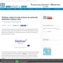 Siteliner, explora tu web en busca de contenido duplicado o enlaces rotos