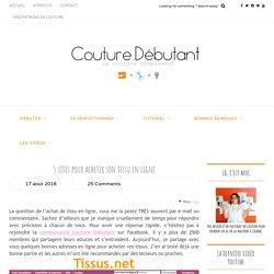 5 sites pour acheter son tissu en ligne - Couture Débutant