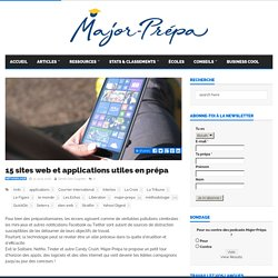 15 sites web et applications utiles en prépa - Major-Prépa
